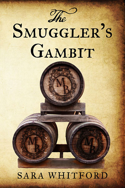 The Smuggler's Gambit by Sara Whitford